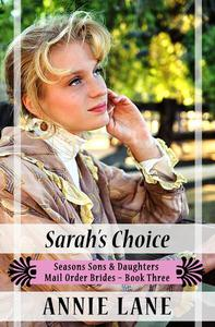 Mail Order Bride - Sarah's Choice