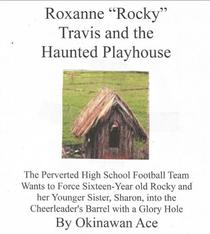 """Roxanne """"Rocky"""" Travis and the Haunted Playhouse"""