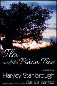Ila and the Piñon Tree