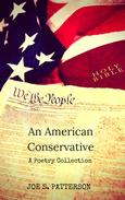 An American Conservative A Poetry Collection