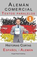 Alemán comercial [1] Textos paralelos   Historias Cortas (Alemán - Español)