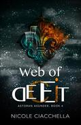 Web of Deceit (Astoran Asunder, book 4)