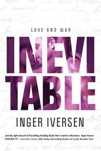 Inevitable: Love and War
