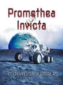 Promethea Invicta: A Novella