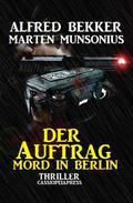 Der Auftrag - Mord in Berlin