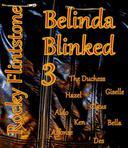 Belinda Blinked; 3