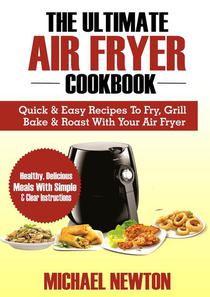 The Ultimate Air Fryer Cookbook