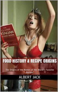 Food History & Recipe Origins