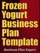 Frozen Yogurt Business Plan Template (Including 6 Special Bonuses)