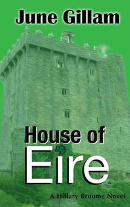 House of Eire: A Hillary Broome Novel