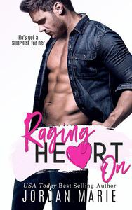 Raging Heart On