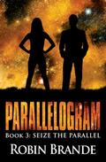 Parallelogram (Book 3: Seize the Parallel)