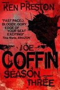 Joe Coffin Season Three