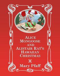 Alice Mongoose and Alistair Rat's Hawaiian Christmas