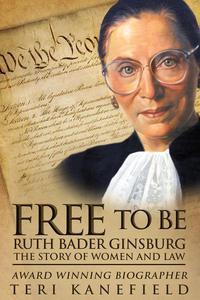 Free to Be Ruth Bader Ginsburg