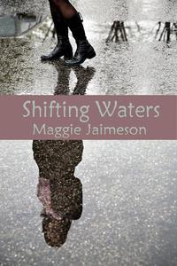 Shifting Waters