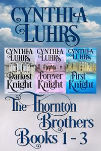 Thornton Brothers Medieval Time Travel Romance Books 1-3