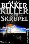 Killer ohne Skrupel: Thriller