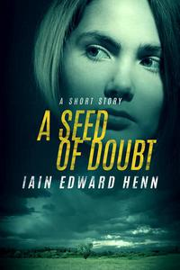 A Seed Of Doubt