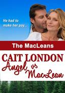 Angel vs MacLean