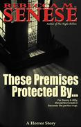 These Premises Protected By: A Horror Story