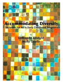 Accommodating Diversity: Inclusion for All In Early Childhood