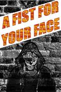 A Fist For Your Face: The Collected Bleeding Skull