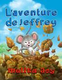 L'aventure de Jeffrey