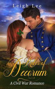 Rules of Decorum ~ A Civil War Romance