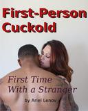 First Person Cuckold 2
