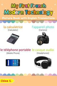 My First French Modern Technology Picture Book with English Translations