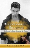 Bärenwandler-Billionär: Buchpaket Alpha Romanze, 4 Bände