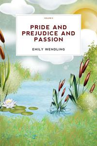 Pride and Prejudice and Passion, vol-3 (Romance)