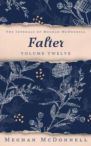 Falter: Volume Twelve