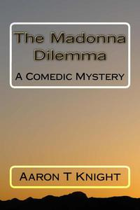 Madonna Dilemma