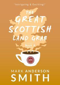 The Great Scottish Land Grab Book 2