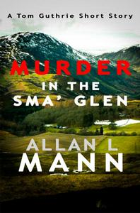 Murder in the Sma' Glen