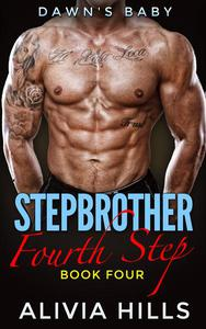 DAWN'S BABY: Fourth Step (Billionaire Stepbrother New Adult Women's Fiction Romance Series)