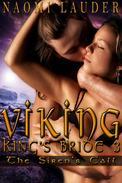 Viking King's Bride 3: The Siren's Call (viking erotic romance)