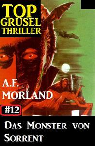 Top Grusel Thriller #12 - Das Monster von Sorrent