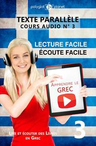 Apprendre le grec | Écoute facile | Lecture facile | Texte parallèle COURS AUDIO N° 3