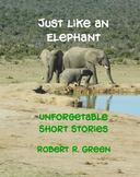 Just Like An Elephant