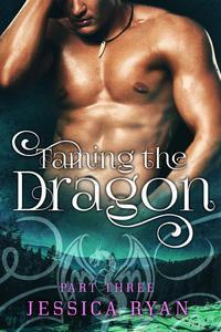 Taming The Dragon Part 3