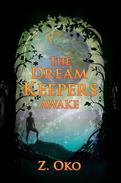 The Dream Keepers: Awake