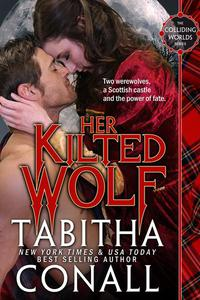 Her Kilted Wolf