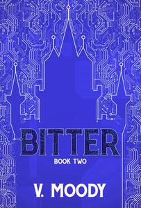 Bitter: Book Two