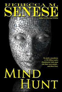 Mind Hunt: A Science Fiction/Mystery Novel