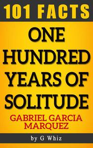 One Hundred Years of Solitude by Gabriel Garcia Marquez | Amazing Facts