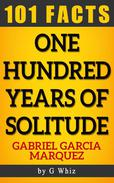 One Hundred Years of Solitude by Gabriel Garcia Marquez   Amazing Facts