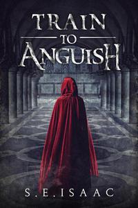 Train to Anguish